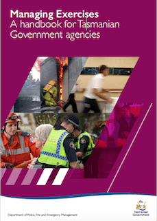Managing Exercises: A handbook for Tasmanian Government agencies