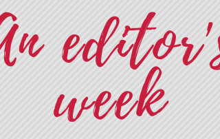 Image text is 'an editor's week'