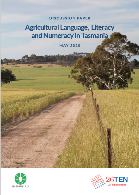 Agricultural Language, Literacy and Numeracy in Tasmania: Discussion Paper, May 2020