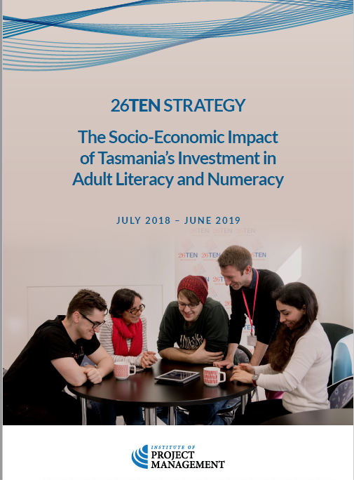26TEN Strategy: The Socio-Economic Impact of Tasmania's Investment in Adult Literacy and Numeracy